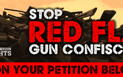 Stop Red Flag Gun Confiscation